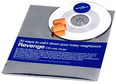 Annoying Neighbor Revenge CD (Image courtesy Crazy About Gadgets)