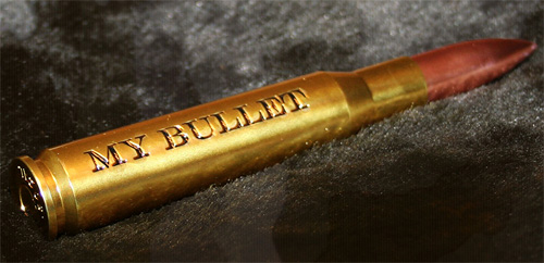 Bullet With Your Name On It (Image courtesy My Bullet)