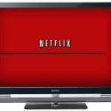 Netflix Invades Sony Bravia HDTVs
