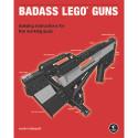 Martin Hudepohl's 'Badass LEGO Guns'