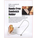 The Hands-Free Sandwich Holder (March 7, 2011 – The Day Andrew's Life Changed For The Better)