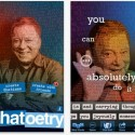 Write Your Own 'Shatoetry' and 'Shatisms' with William Shatner's New iOS App