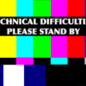 We're Experiencing Technical Difficulties