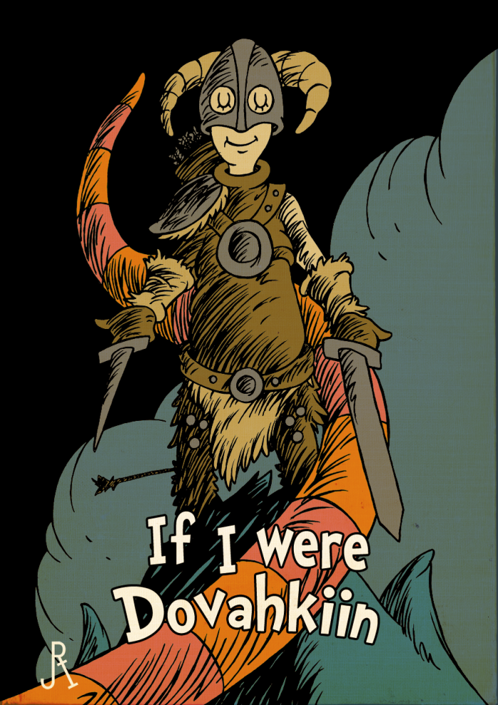 Seuss If I Were Dovahkiin