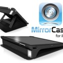 Kickstart This: MirrorCase for iPad Lets You Take Photos and Shoot Videos Horizontally