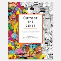 Outside the Lines: A Coloring Book for Big Kids With Big Imaginations