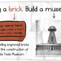 Buy a Brick, Help Build the Nikola Tesla Museum