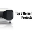 The Top 3 Home Theater Projectors Money Can Buy
