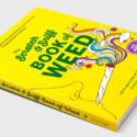 Of Course That's A Thing: The Scratch & Sniff Book of Weed